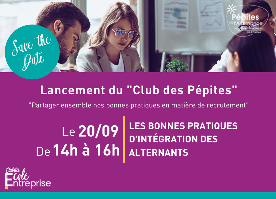Le Clubster Ecole-Entreprise lance le Club des PépiteS